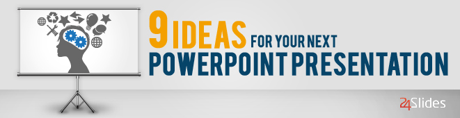 ideas for your next powerpoint presentation blog 9 powepoint ideas header powerpoint presentation