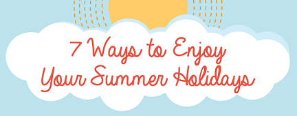 How to enjoy your summer holiday_THUMB