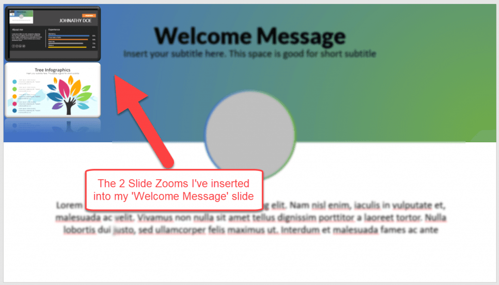 The 2 slide zooms I've inserted in my Welcome Message slide