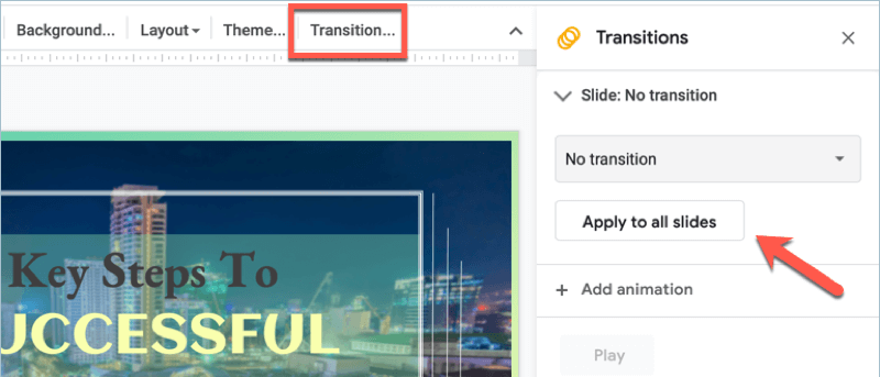 Google Slides - how to apply the same transition effect to all slides